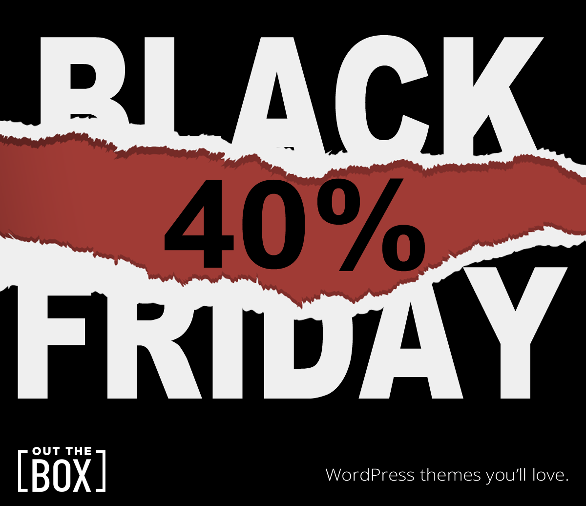 Crazy Black Friday Sale 40 Off All Themes Out The Box