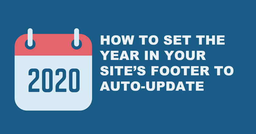 How to set the year in your WordPress site's footer to auto-update